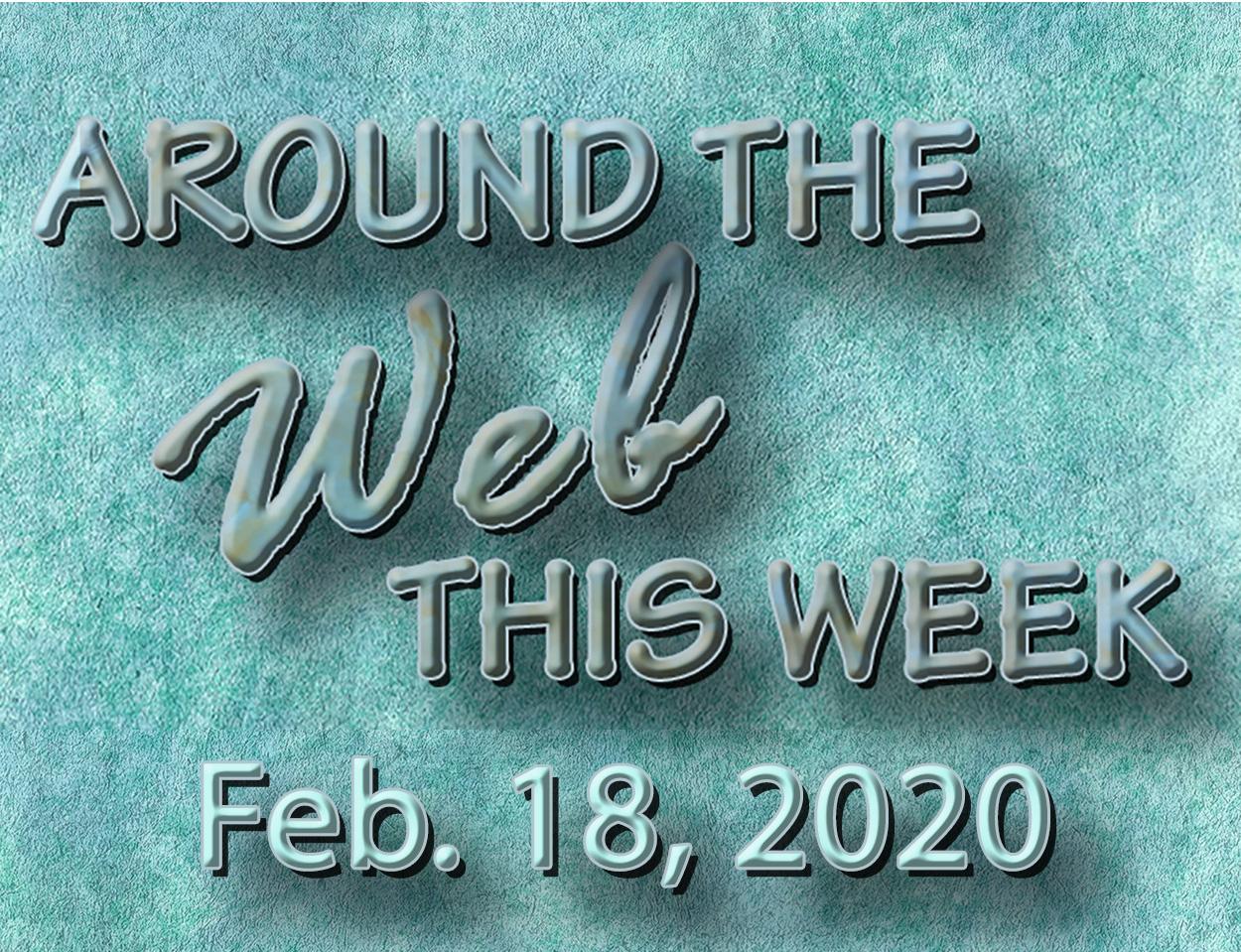 Around the Web Feb. 18
