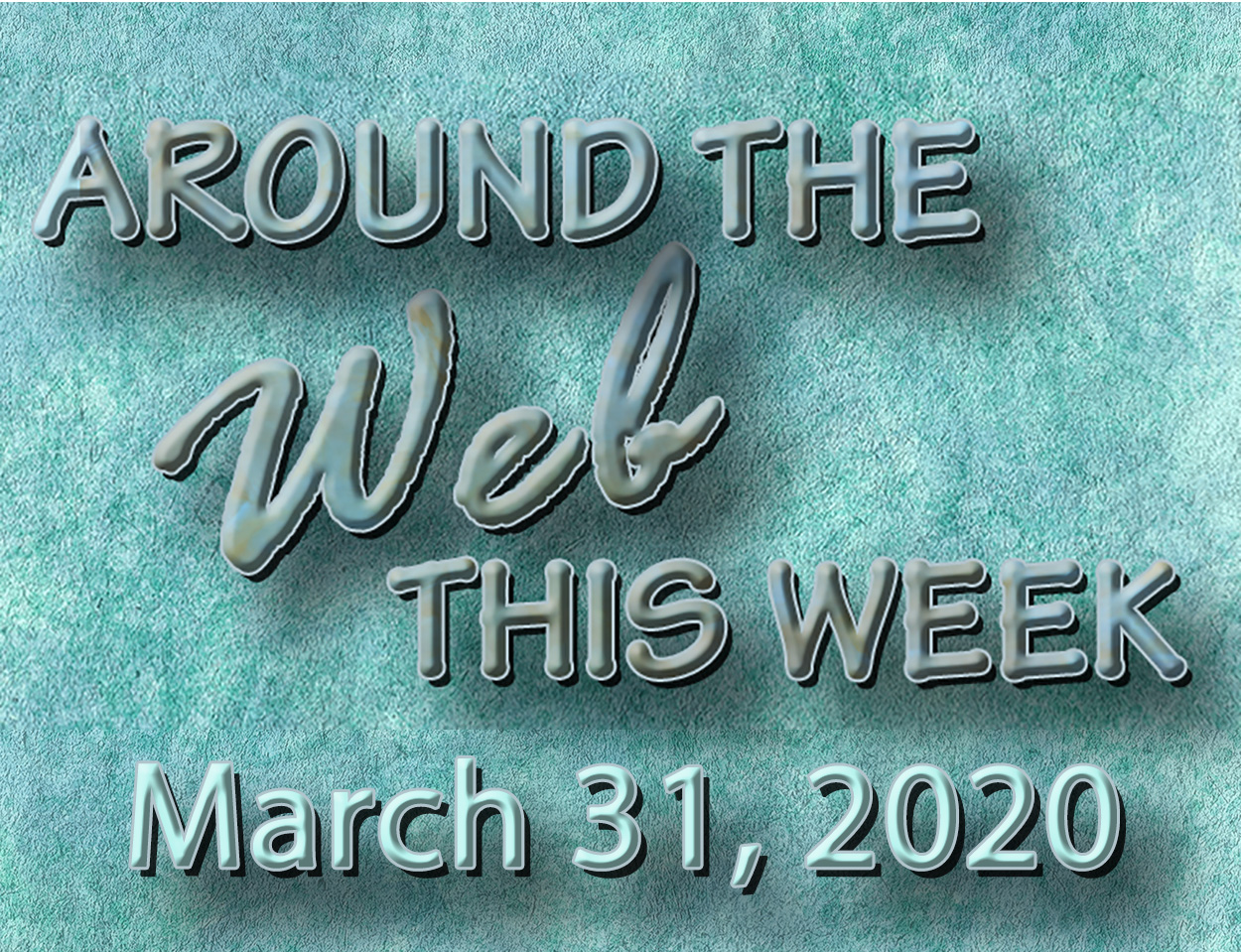 Around the Web March 31
